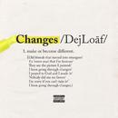 Changes/DeJ Loaf