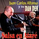 Salsa en Ataré (Remasterizado)/Juan Carlos Alfonso Y Su Dan Den