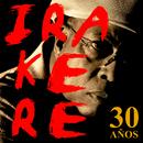 Irakere 30 Años (Remasterizado)/Irakere