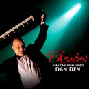Pasión (Remasterizado)/Juan Carlos Alfonso Y Su Dan Den