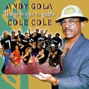 Traigo lo que te gusta (Remasterizado)/Andy Gola