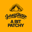 A Bit Patchy/Sammy Porter