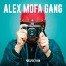Perspektiven/Alex Mofa Gang