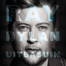 Uitbasuin/Ray Dylan