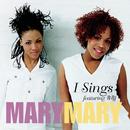 I Sing EP/Mary Mary