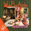 Chicken Outlaw/Wide Boy Awake