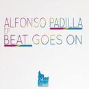 Beat Goes On/Alfonso Padilla