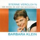 Sterne verglühn/Barbara Klein