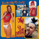 Use Your Fingers/Bloodhound Gang