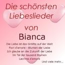 Die schönsten Liebeslieder von Bianca/Bianca