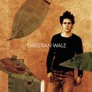 Christian Walz/Christian Walz