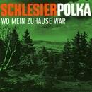 Schlesier-Polka/Ernst Jäger Und Die Rossbacher Musikanten
