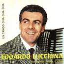 Un Tango Cha Cha Cha/Edoardo Lucchina