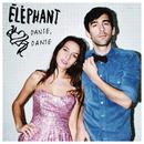 Danse, danse (Radio version)/Éléphant