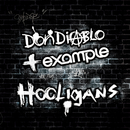 Hooligans (Radio Edit)/Don Diablo & Example