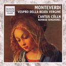 Monteverdi: Vespro Della Beata Virgine/Cantus Cölln