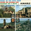 Music of the little Four/Aimable