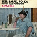 Beer Barrel Polka/Aimable
