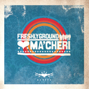 Ma'cheri/Freshlyground