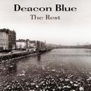 The Rest/Deacon Blue