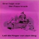 Drei Tage war der Papa krank/Das Stimmungssextett & Orchester Gerd Schmidt