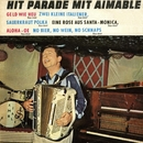 Hit Parade mit Aimable/Aimable