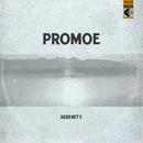Serenity/Promoe