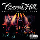Live At The Fillmore/Cypress Hill