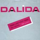 Nein, zärtlich bist du nicht/Dalida