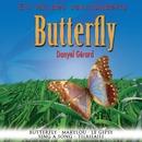 Ein Hit des Jahrhunderts: Butterfly/Danyel Gérard