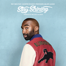 Stay Shining feat.Cassper Nyovest,Professor,Major League,Ali Keys/Riky Rick
