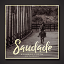 Saudade/Eduardo Costa
