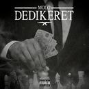 Dedikeret feat.Benny Jamz,Gilli,MellemFingaMuzik/Molo