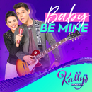 Baby Be Mine (Duet) feat.Maia Reficco,Alex Hoyer/KALLY'S Mashup Cast
