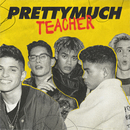 Teacher/PRETTYMUCH