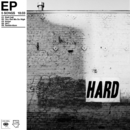 Hard - EP/The Neighbourhood