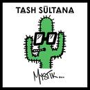 Mystik/Tash Sultana