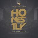 Honestly feat.Bear Redell/Francis Davila