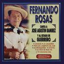 Fernando Rosas Canta a José Agustín Ramírez y al Estado de Guerrero/Fernando Rosas