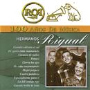 RCA 100 Años de Música/Hermanos Rigual