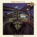 Changing Times/Mighty Clouds Of Joy