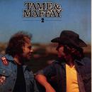 Tame & Maffay II/Johnny Tame & Peter Maffay