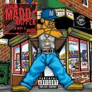 Tell Em Why U Madd/The Madd Rapper