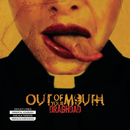 Draghdad/Out Of Your Mouth