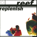 Replenish/Reef