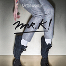 Moonwalk/Mr.K!