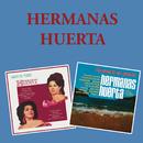 Interpretan a Agustín Lara / De Puerto en Puerto/Hermanas Huerta
