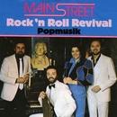 Rock'n Roll Reviva/Mainstreet