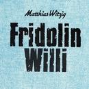 Fridolin/Matthias Witzig