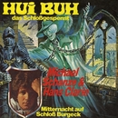 Hui Buh - Mitternacht auch Schloß Burgeck/Michael Schanze & Hans Clarin